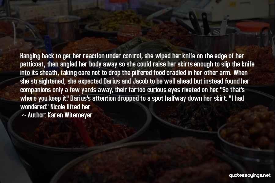 Darius 1 Quotes By Karen Witemeyer