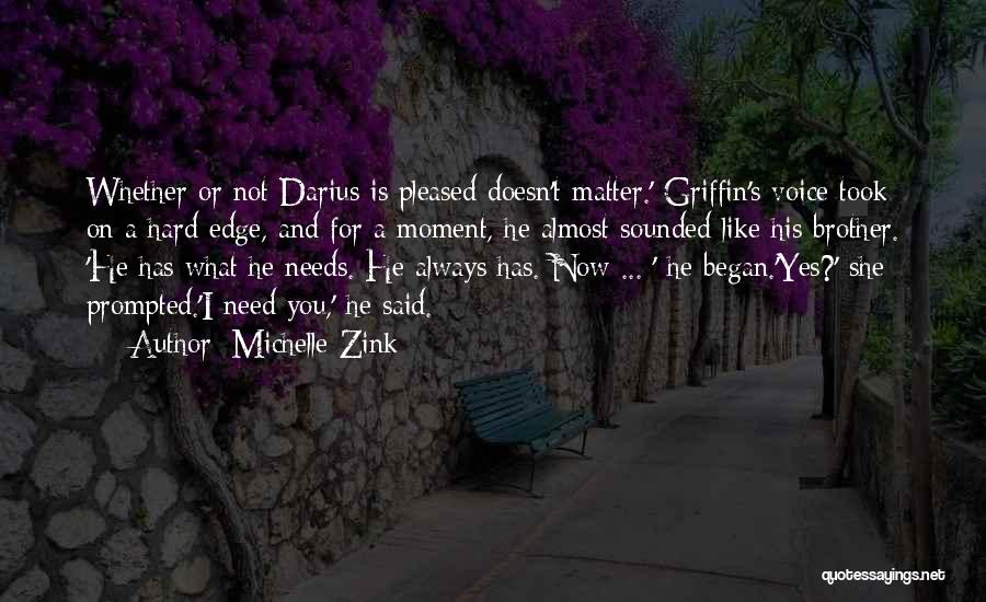 Darius 1 Quotes By Michelle Zink