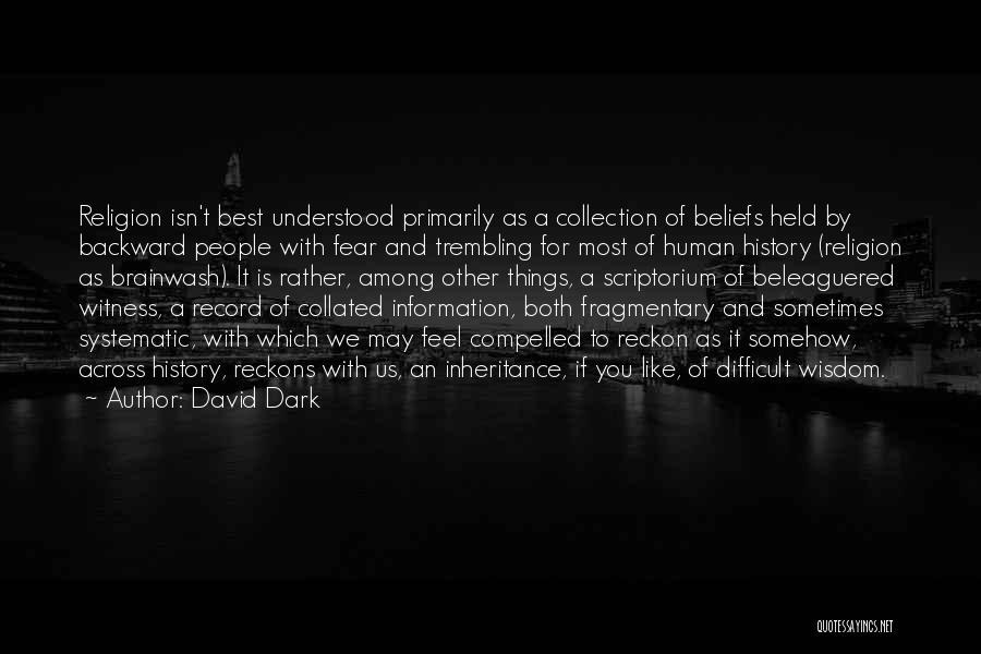 Dark Backward Quotes By David Dark