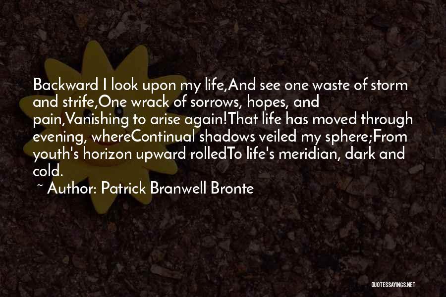 Dark Backward Quotes By Patrick Branwell Bronte