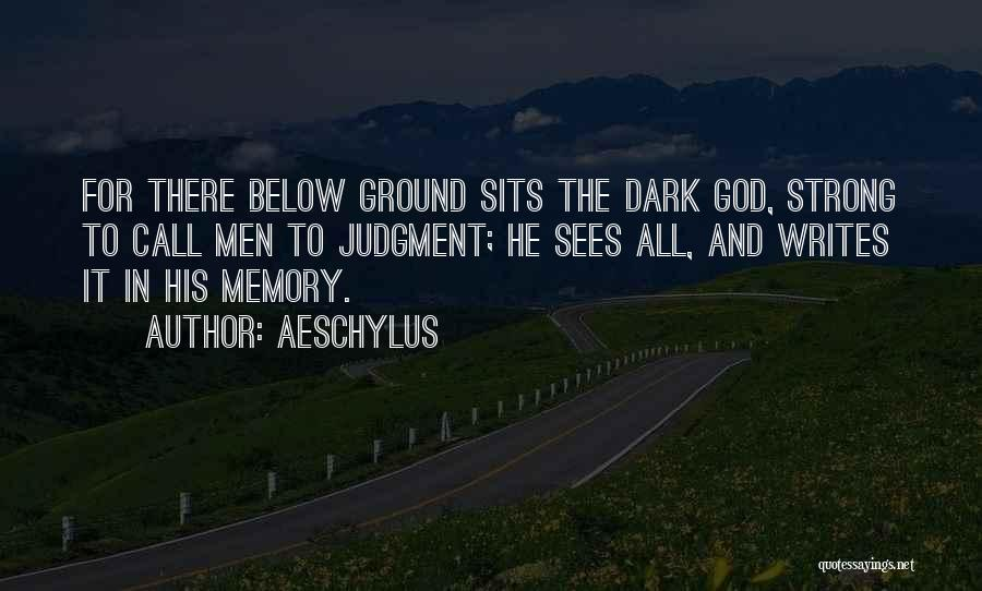 Dark God Quotes By Aeschylus