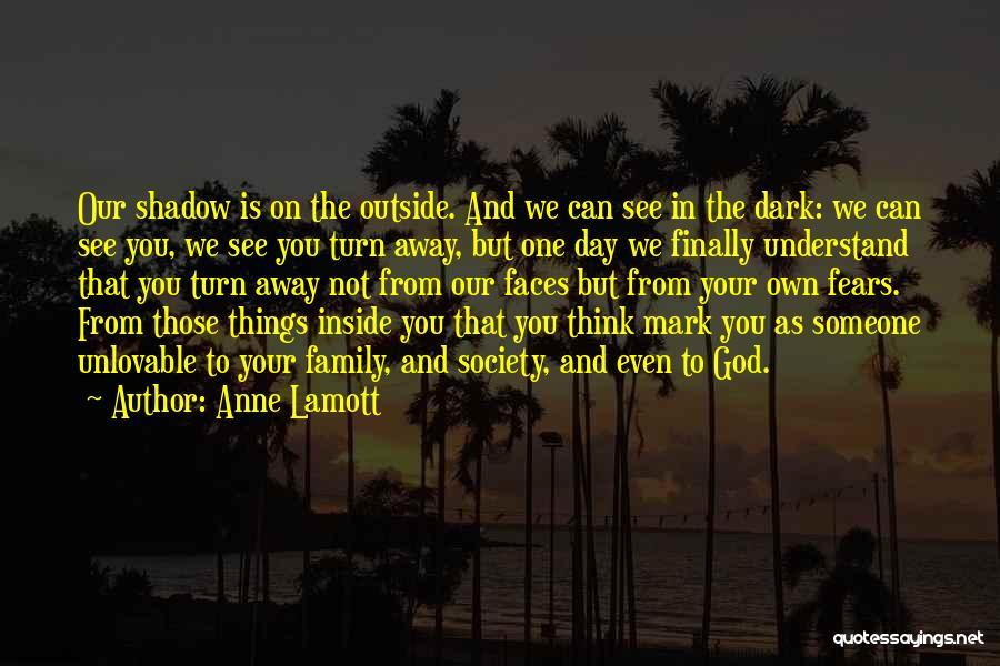 Dark God Quotes By Anne Lamott