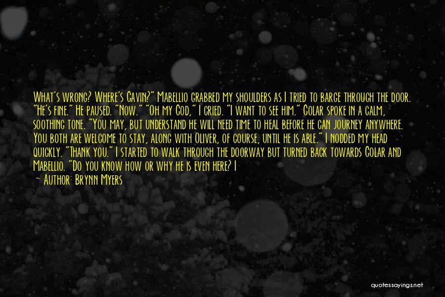 Dark God Quotes By Brynn Myers