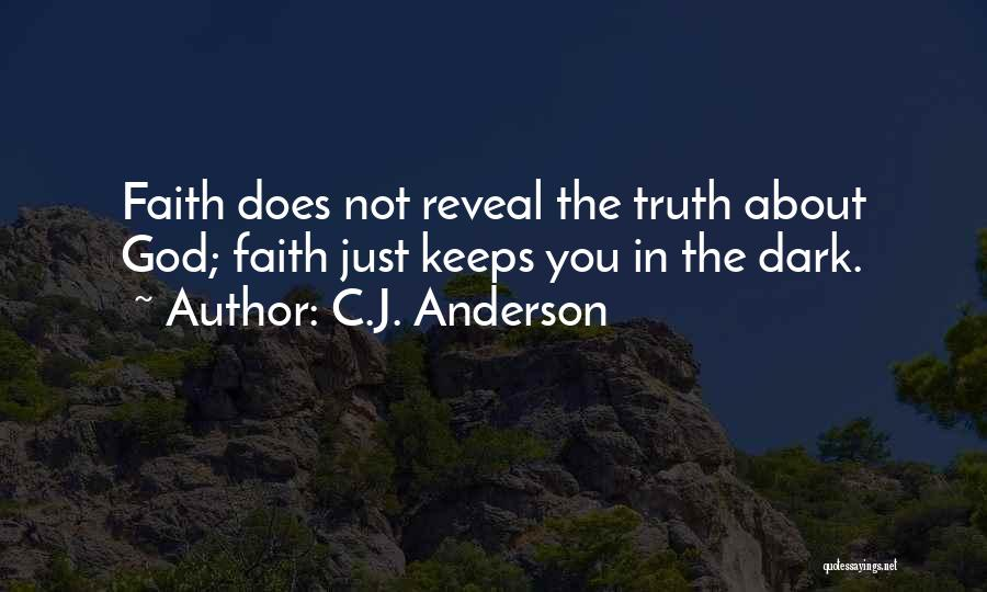Dark God Quotes By C.J. Anderson