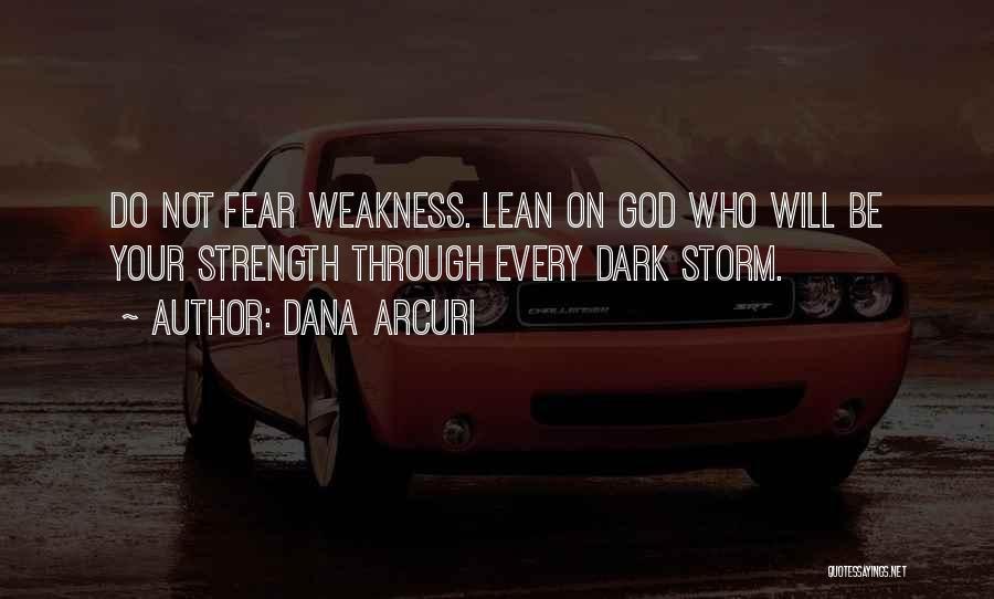 Dark God Quotes By Dana Arcuri