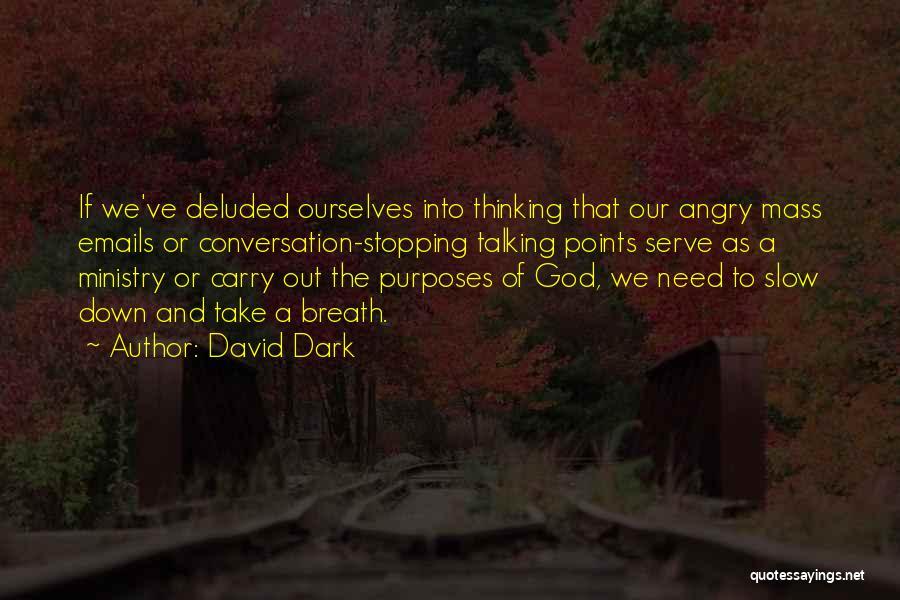 Dark God Quotes By David Dark