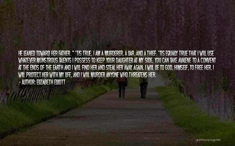 Dark God Quotes By Elizabeth Elliott