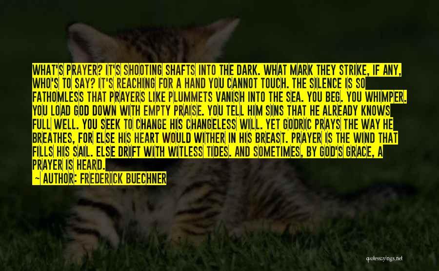 Dark God Quotes By Frederick Buechner