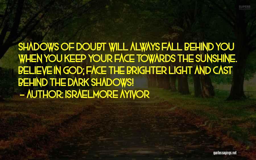 Dark God Quotes By Israelmore Ayivor