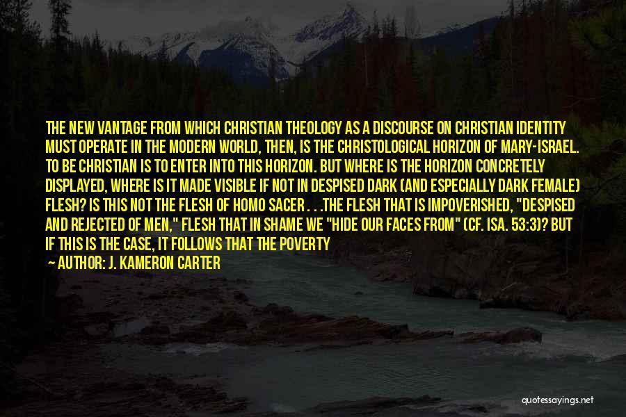 Dark God Quotes By J. Kameron Carter