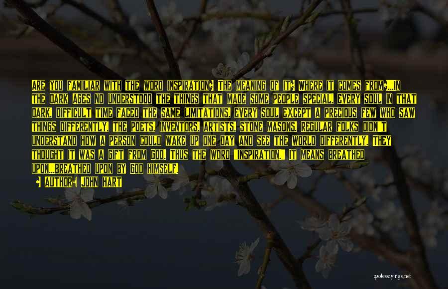 Dark God Quotes By John Hart