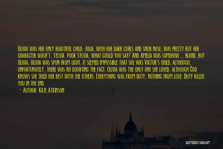 Dark God Quotes By Kate Atkinson