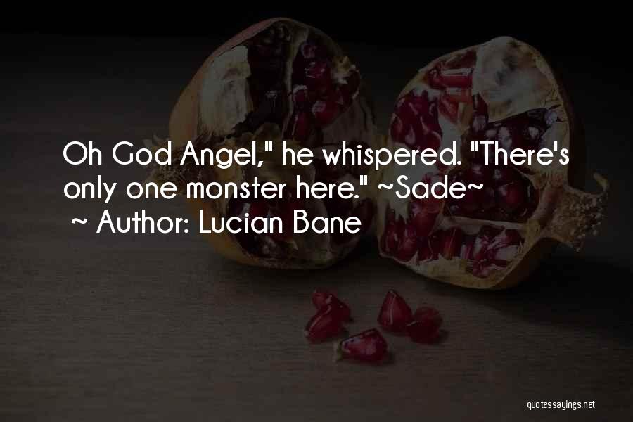 Dark God Quotes By Lucian Bane
