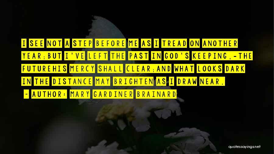 Dark God Quotes By Mary Gardiner Brainard