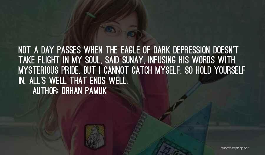 Dark God Quotes By Orhan Pamuk