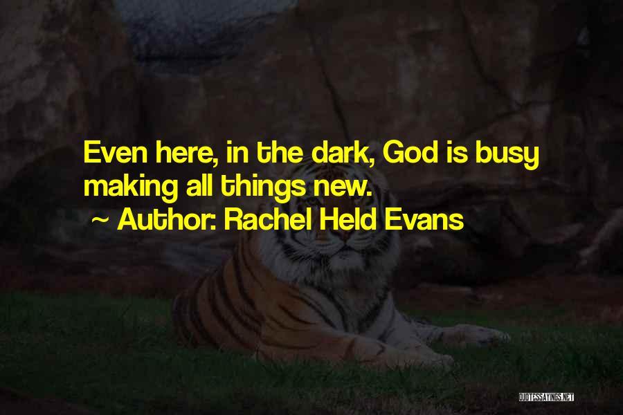 Dark God Quotes By Rachel Held Evans