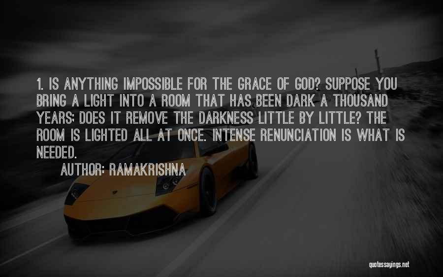 Dark God Quotes By Ramakrishna