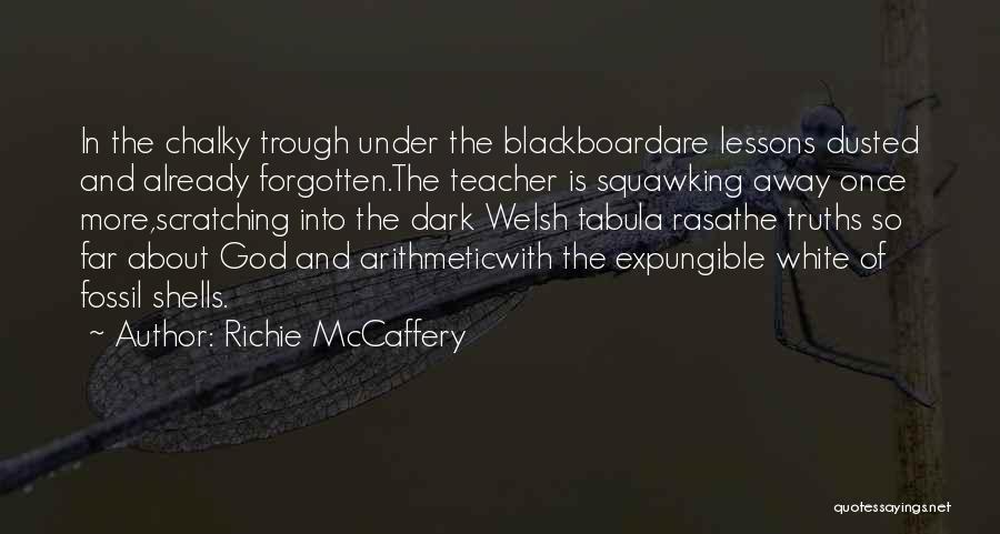 Dark God Quotes By Richie McCaffery