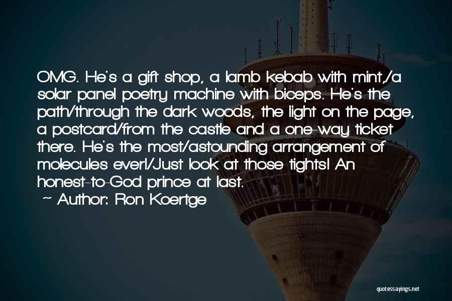 Dark God Quotes By Ron Koertge