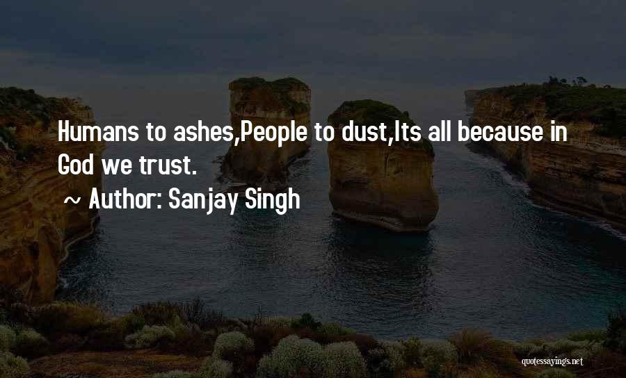 Dark God Quotes By Sanjay Singh