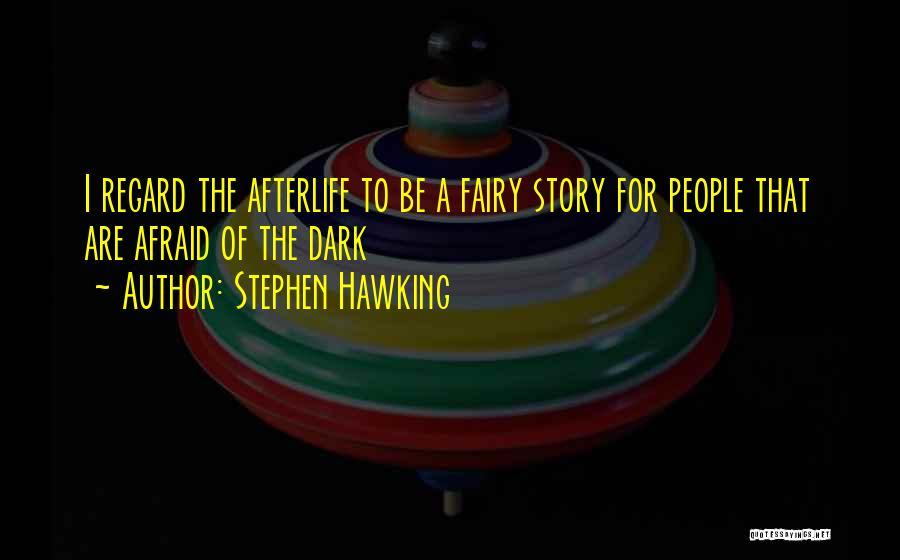 Dark God Quotes By Stephen Hawking