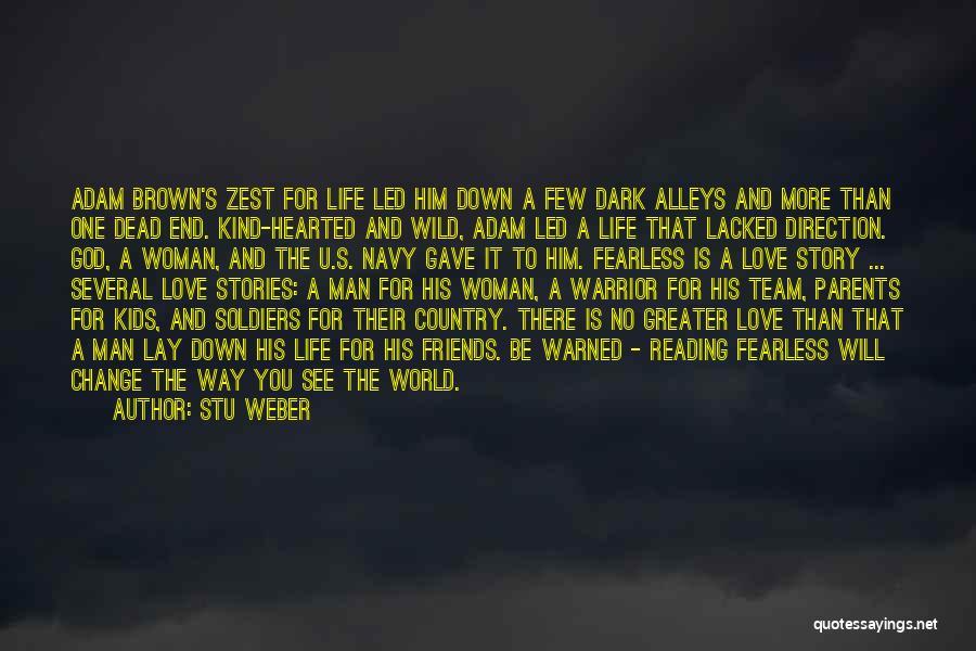 Dark God Quotes By Stu Weber