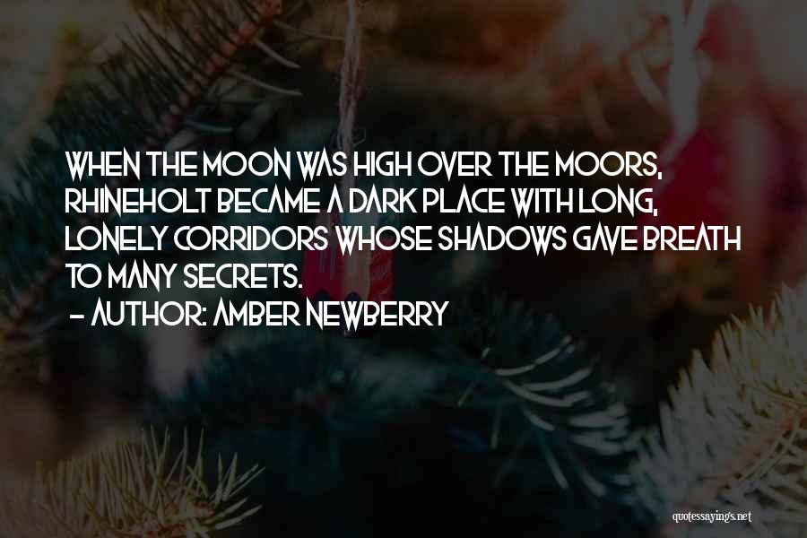 Dark Gothic Quotes By Amber Newberry