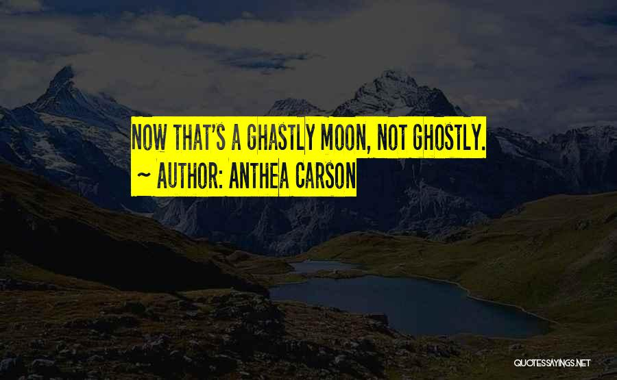 Dark Gothic Quotes By Anthea Carson