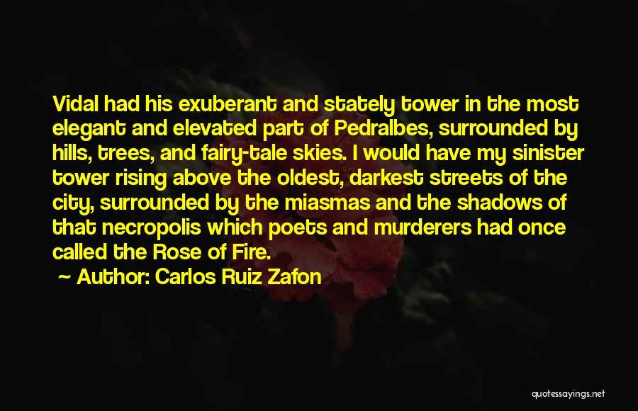 Dark Gothic Quotes By Carlos Ruiz Zafon