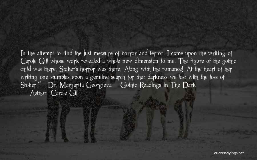 Dark Gothic Quotes By Carole Gill