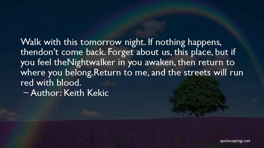 Dark Gothic Quotes By Keith Kekic