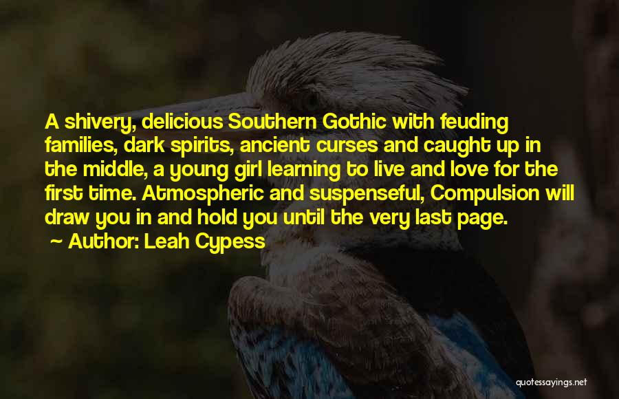 Dark Gothic Quotes By Leah Cypess
