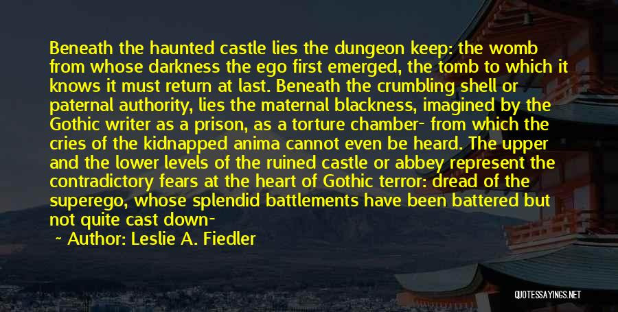 Dark Gothic Quotes By Leslie A. Fiedler