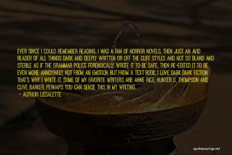 Dark Gothic Quotes By Liesalette
