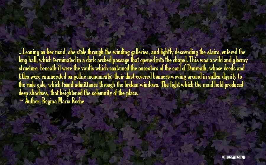 Dark Gothic Quotes By Regina Maria Roche