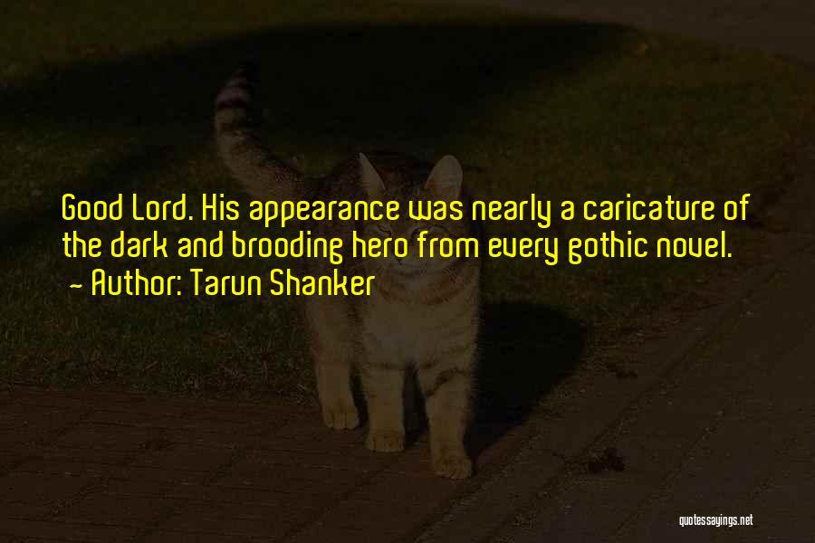 Dark Gothic Quotes By Tarun Shanker