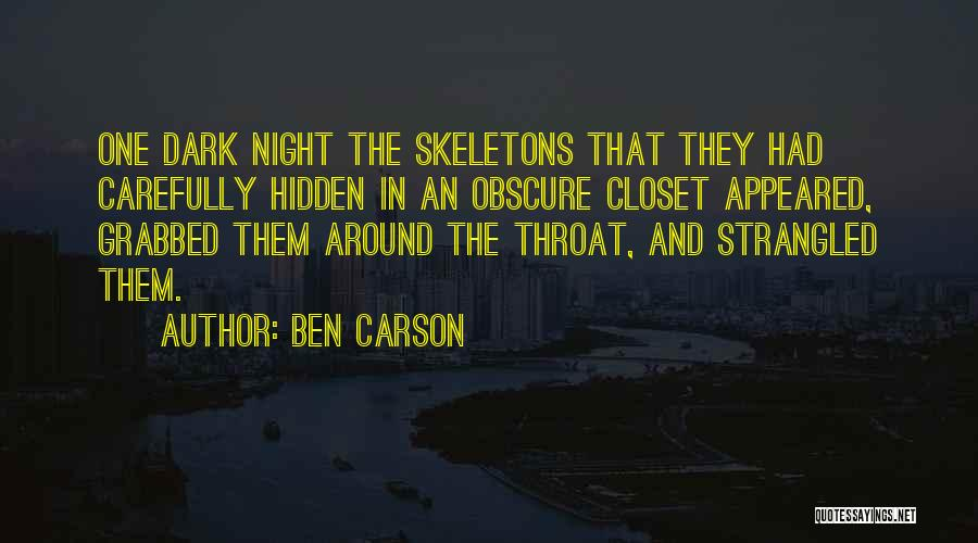 Dark One Quotes By Ben Carson