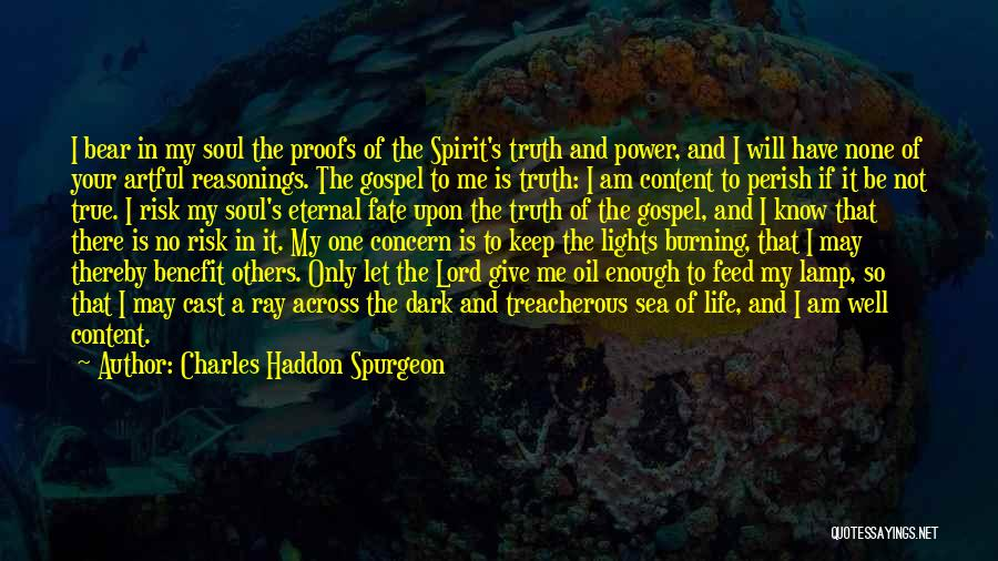 Dark One Quotes By Charles Haddon Spurgeon