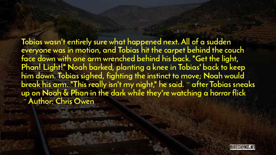 Dark One Quotes By Chris Owen