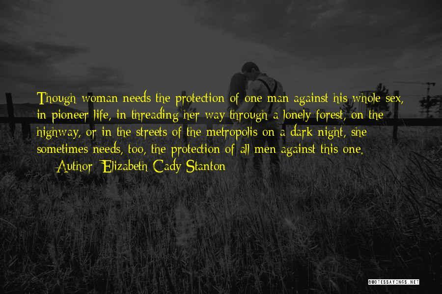 Dark One Quotes By Elizabeth Cady Stanton