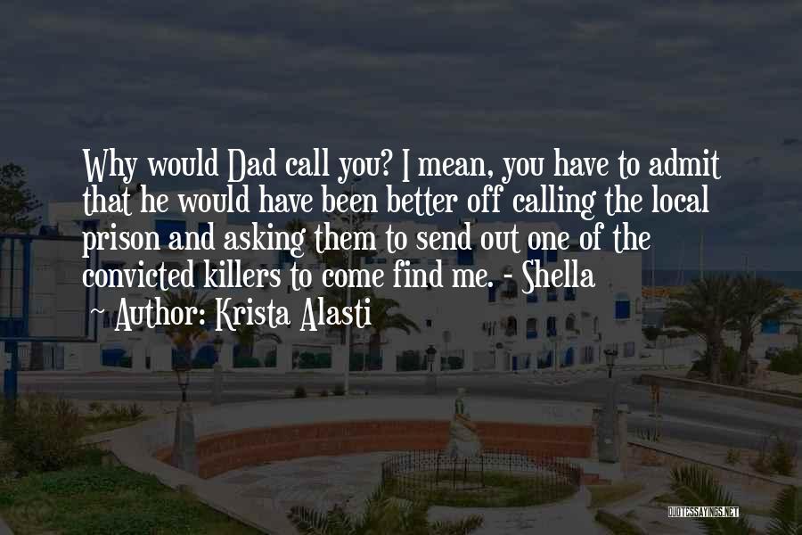 Dark One Quotes By Krista Alasti