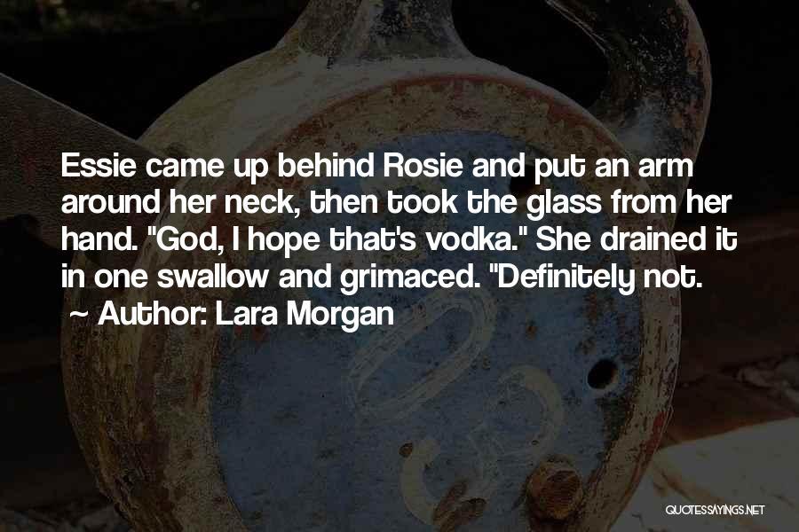 Dark One Quotes By Lara Morgan