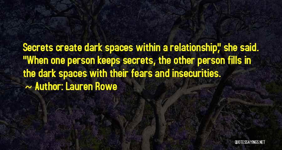 Dark One Quotes By Lauren Rowe