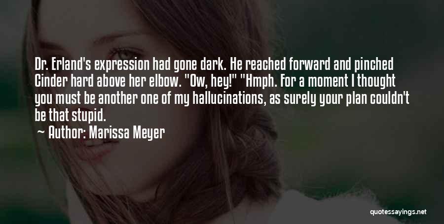 Dark One Quotes By Marissa Meyer