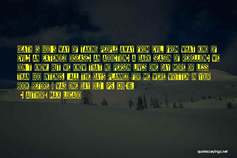 Dark One Quotes By Max Lucado