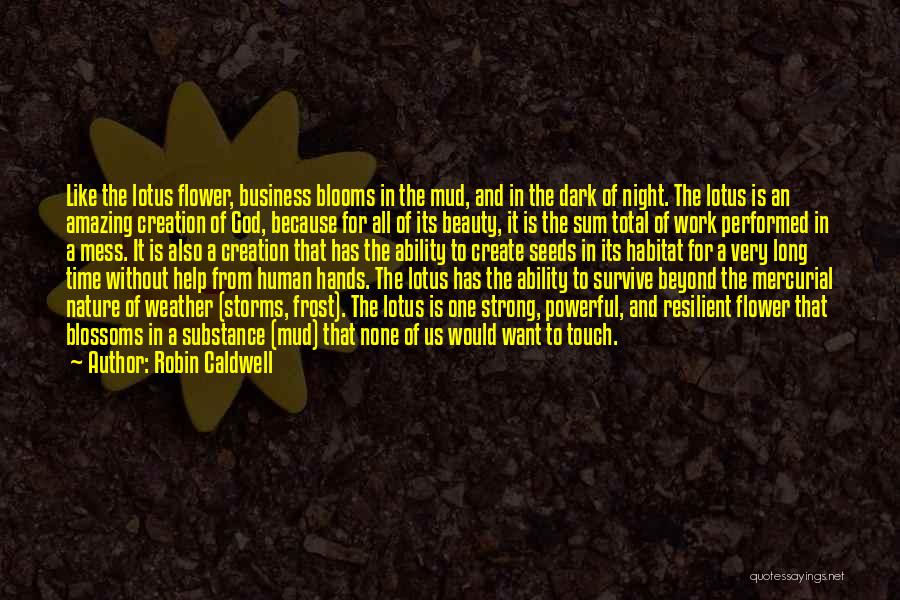 Dark One Quotes By Robin Caldwell