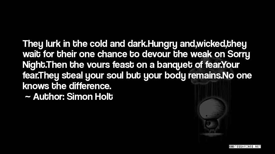 Dark One Quotes By Simon Holt