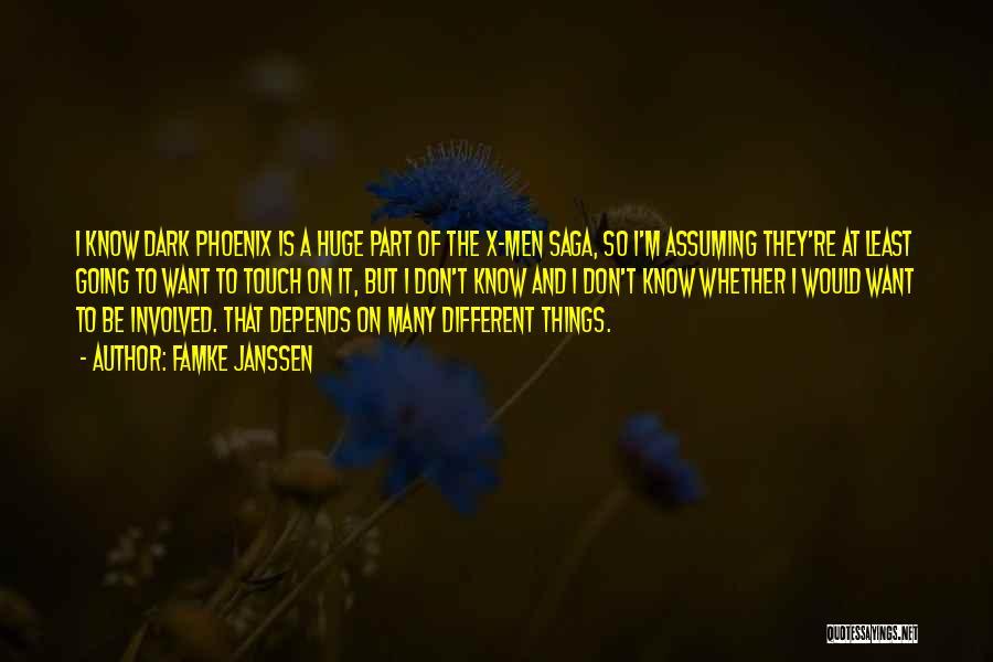 Dark Phoenix Saga Quotes By Famke Janssen