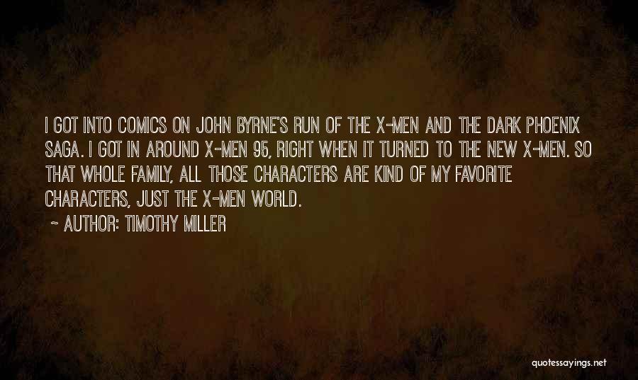 Dark Phoenix Saga Quotes By Timothy Miller