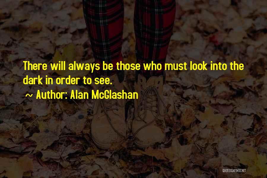 Dark Vision Quotes By Alan McGlashan